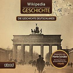 Die Geschichte Deutschlands (Wikipedia Geschichte)