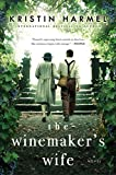 The Winemaker's Wife by  Kristin Harmel in stock, buy online here