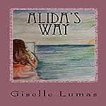 Alida's Way | Giselle Lumas