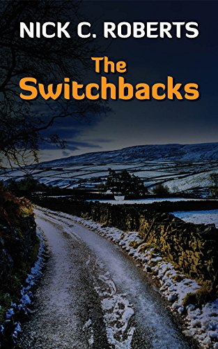 Book: The Switchbacks by Nick C. Roberts
