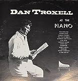 Dan Troxell Keyboard Klassics : Songs- Autumn Leaves; Warsaw Concerto; Love Song; Rhapsody in Blue; Danny Boy; Brubeck Medley; White Bird (1974 Vinyl Record)