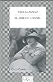 El Aire de Chanel, Paul Morand, 8483106531