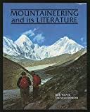 Mountaineering and Its Literature, W. R. Neate, 0898860040
