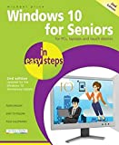 Windows 10 for Seniors in easy steps, 2nd Edition - covers the Windows 10 Anniversary Update