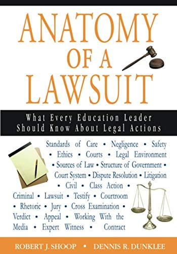 Anatomy of a Lawsuit: What Every Education Leader Should Know About Legal Actions (NULL)