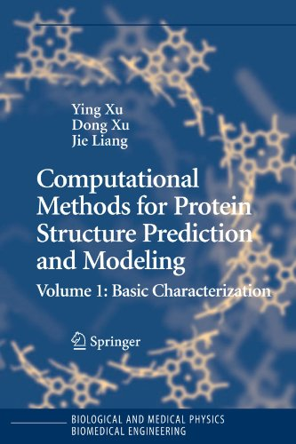 Computational Methods for Protein Structure Prediction and Modeling: Volume 1: Basic Characterization (Biological and Me