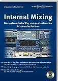 Internal Mixing: Der systematische Weg zum professionellen Mixdown im Rechner