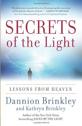 Read Online Secrets of the Light: Lessons from Heaven pdf epub