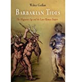 Barbarian Tides: The Migration Age and the Later Roman Empire (Middle Ages) (Paperback) - Common