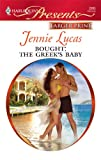 Bought: the Greek's Baby, Jennie Lucas, 037323659X