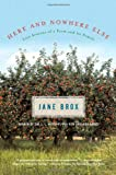 Here and Nowhere Else, Jane Brox, 0865476918