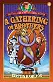 A Gathering of Brothers, Kersten Hamilton, 078471911X