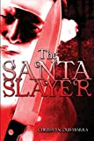 img - for The Santa Slayer book / textbook / text book