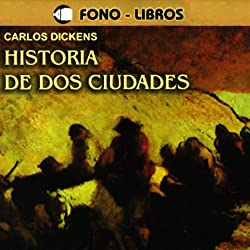 Historia de dos Ciudades [A Tale of Two Cities]