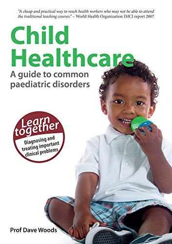 Child Healthcare: A guide to com...