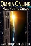 Making the Grade (Omnia Online Series Book 2)