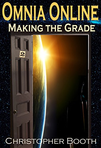 Making the Grade (Omnia Online Series Book 2) (Contact Amazon Online)
