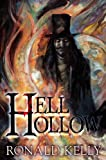 Hell Hollow, Ronald Kelly, 1587671867