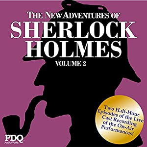 The New Adventures of Sherlock Holmes: The Golden Age of Old Time Radio, Vol. 2 Radio/TV Program