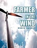 Farmer in the Wind, Chris Harvey, 1450041019