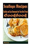 Scallops Recipes : :Healthy and Easy Homemade for Your Best Friend