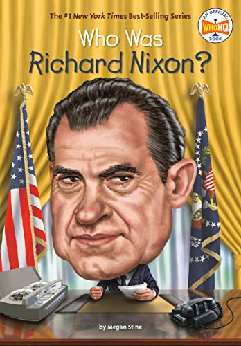 Who Was Richard Nixon? (Who Was?)