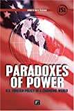 Paradoxes of Power, David Skidmore, 1594514038