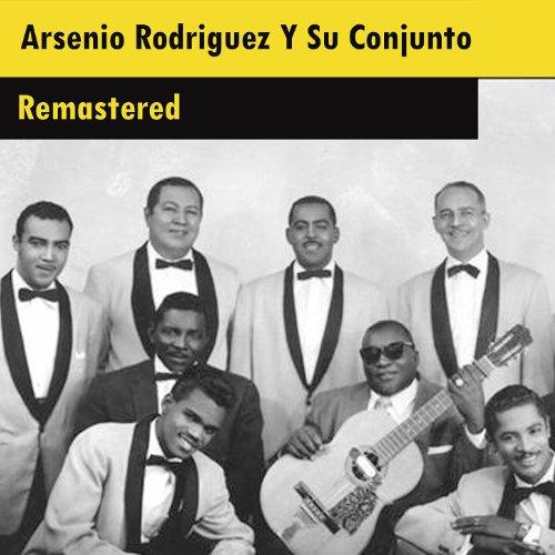 ... Arsenio Rodriguez Y Su Conjunt.