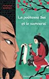 img - for La po tesse Sei et le samoura  (French Edition) book / textbook / text book