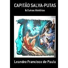 Capitão Salva-Putas & Outras Histórias (Portuguese Edition) Mar 3, 2011