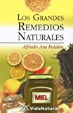 img - for Los Grandes Remedios Naturales (VidaNatural) (Spanish Edition) book / textbook / text book