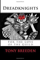 Dreadknights: For the Love of the Guild Paperback