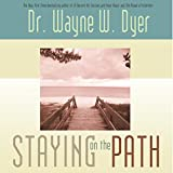 Staying on the Path (Hay House Lifestyles)