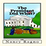 The President Did What?: Presidential Trivia Quiz | Nancy Ragno
