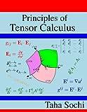 img - for Principles of Tensor Calculus: Tensor Calculus book / textbook / text book