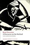 A Discourse on the Method (Oxford World's Classics), René Descartes, 0199540071