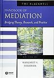 The Blackwell Handbook of Mediation 9781405127424