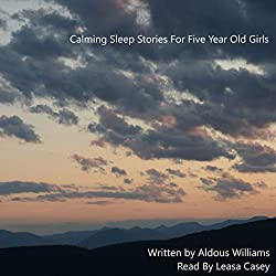Calming Sleep Stories for Five Year Old Girls