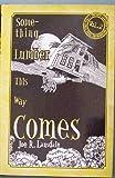 Something Lumber This Way Comes, Joe R. Lansdale, 1892284332