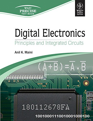 Digital Electronics: Principles and Integrated - Electronic Integrated