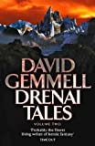 DRENAI TALES - VOLUME 2 QUEST FOR LOST HEROES/ WAYLANDER II - IN THE REALM OF THE WOLF/ THE FIRST CHRONICLES OF DRUSS THE LEGEND: QUEST FOR LOST HEROES, ... FIRST CHRONICLES OF DRUSS THE LEGEND V. 2 by DAVID GEMMELL (2002-05-03)