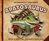 Apatosaurus (Introducing Dinosaurs)