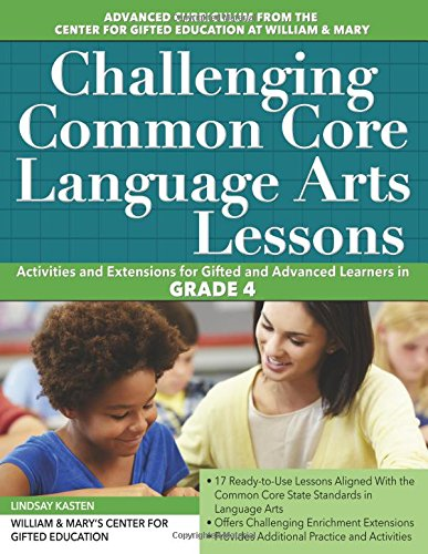 Challenging Common Core Language Arts Lessons (Grade 4) (Challenging Common Core Lessons)