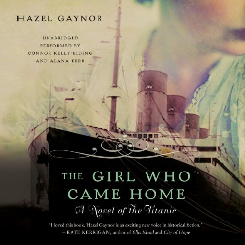 Book Cover: The girl who came home : a novel of the Titanic