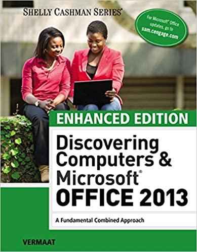 Enhanced Discovering Computers Microsoft Office 2013 A