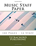 Music Staff Paper, Tetrachord Publishing, 1482727803