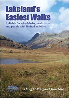 Book Lakeland's Easiest Walks: Suitable for Wheelchairs, Pushchairs and People with Limited Mobility by Doug Ratcliffe (2014-01-31)
