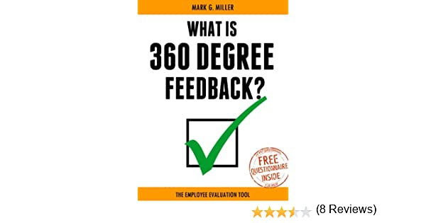 Amazon What is 360 Degree Feedback The Employee Evaluation – 360 Evaluation