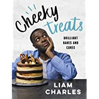 Liam Charles Cheeky Treats: 70 Brilliant Bakes and Cakes - by the breakout Great British Bake Off star