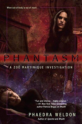 Phantasm (Zoe Martinique, Book 3)